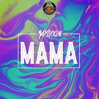 Mayorkun - Mama