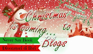 Partecipa e vinci: Christmas is coming...to blogs! #8