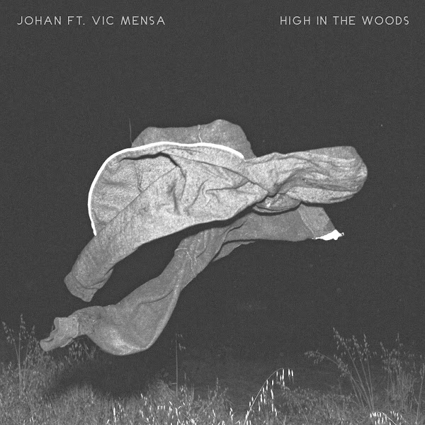 Johan - High in the Woods (Remix) [feat. Vic Mensa] - Single Cover