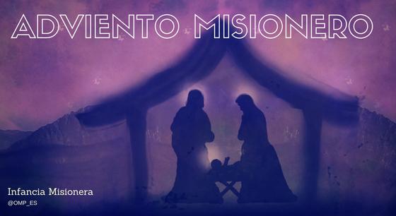 Adviento Misionero 2016 - Infancia Misionera