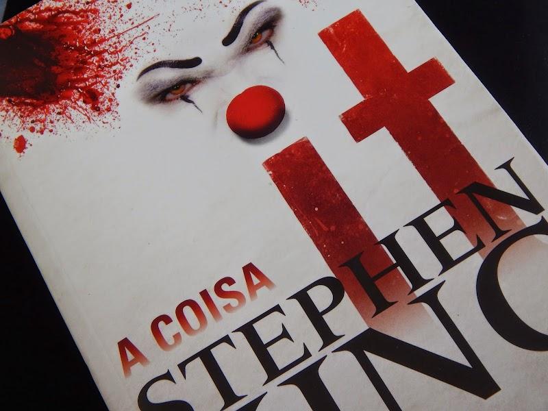 [RESENHA #124] IT: A COISA - STEPHEN KING