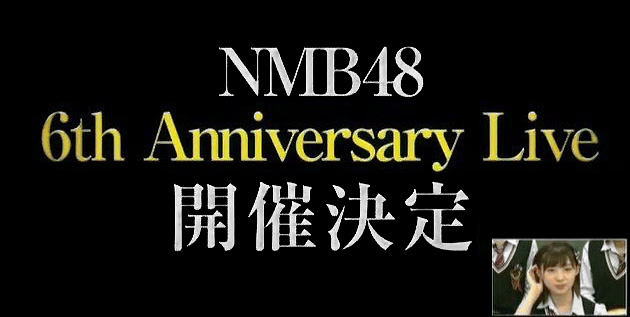 http://akb48-daily.blogspot.com/2016/09/nmb48-to-held-6th-anniversary-live.html