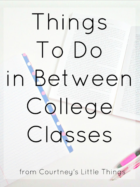 Things To Do In Between Classes