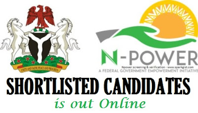 2017 N-Power Shortlisted Candidates (Full List of All 36 States is Out)