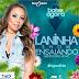 Laninha Show lança novo CD Promocional #ensaiando. Baixe agora!