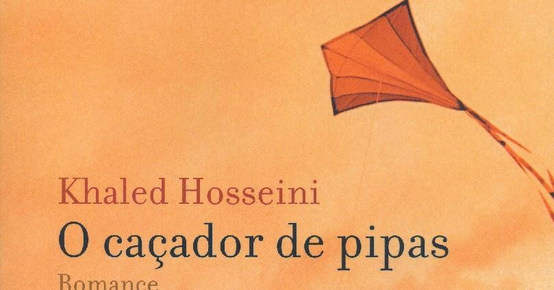 Absorto Em Livros: Resenha: O Caçador De Pipas Do Autor