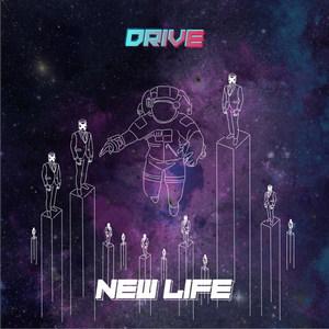 Drive - New Life