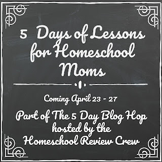 5 Days of Lessons for Homeschool Moms - 2018 Spring Blog Hop on Homeschool Coffee Break @ kympossibleblog.blogspot.com
