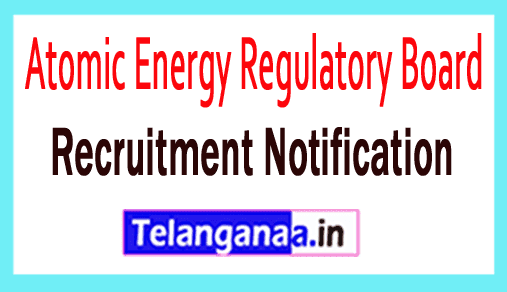 Atomic Energy Regulatory Board AERB Recruitment