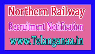 Northern Railway Recruitment Notification 2017