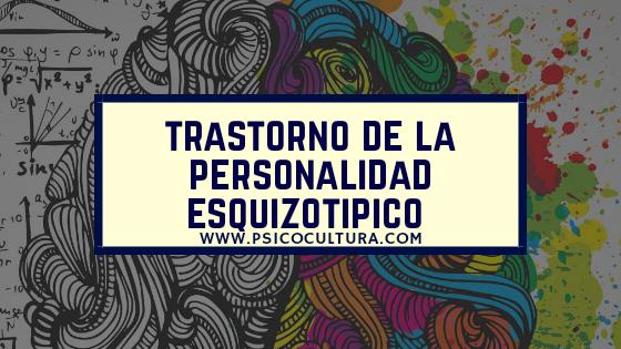 Trastorno de la personalidad esquizotípico