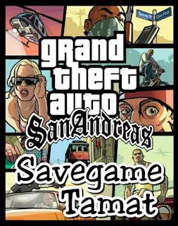Download Savegame Tamat GTA San Andreas for PC (100% Work)