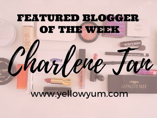 Featured Blogger of the Week | Charlene Tan of YellowYum.com