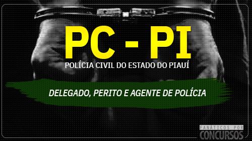 POLÍCIA CIVIL DO PIAUÍ - Concurso 2018