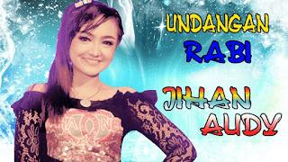 Lirik Lagu Undangan Rabi (Dan Artinya) - Jihan Audy