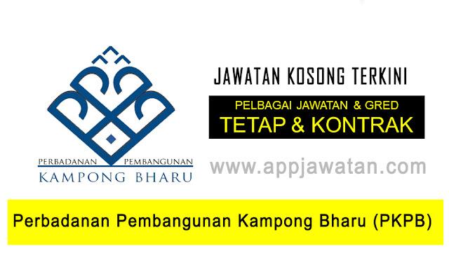 Jawatan Kosong di Perbadanan Pembangunan Kampong Bharu (PKPB)
