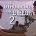 Vuelve un Clásico del Cine en La Iglesia: AL OTRO LADO DEL CIELO 2