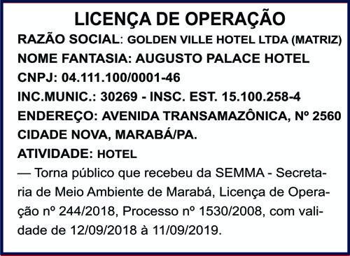 LICENÇA DE OPERAÇÃO - GOLDEN VILLE - AUGUSTO PALACE HOTEL (MARABÁ/PA)