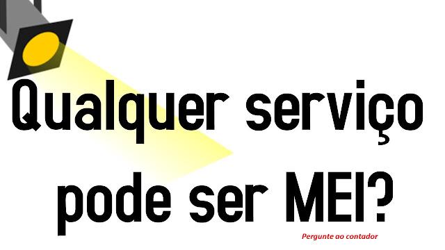 Qualquer serviço pode ser MEI?