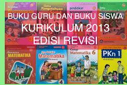 Buku Guru dan Buku Siswa Kurikulum 2013 (Kurtilas) Edisi Revisi 2018