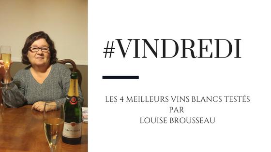 #Vindredi: les 4 meilleurs vins blancs testés par Louise Brousseau