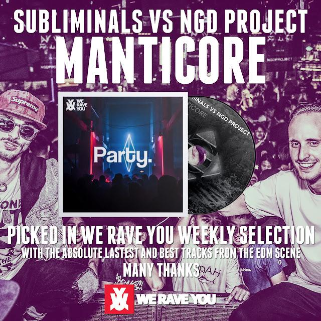Subliminals VS NGD Project - Manticore (Ensis Records) Top Beatport Big Room Chart We Rave You