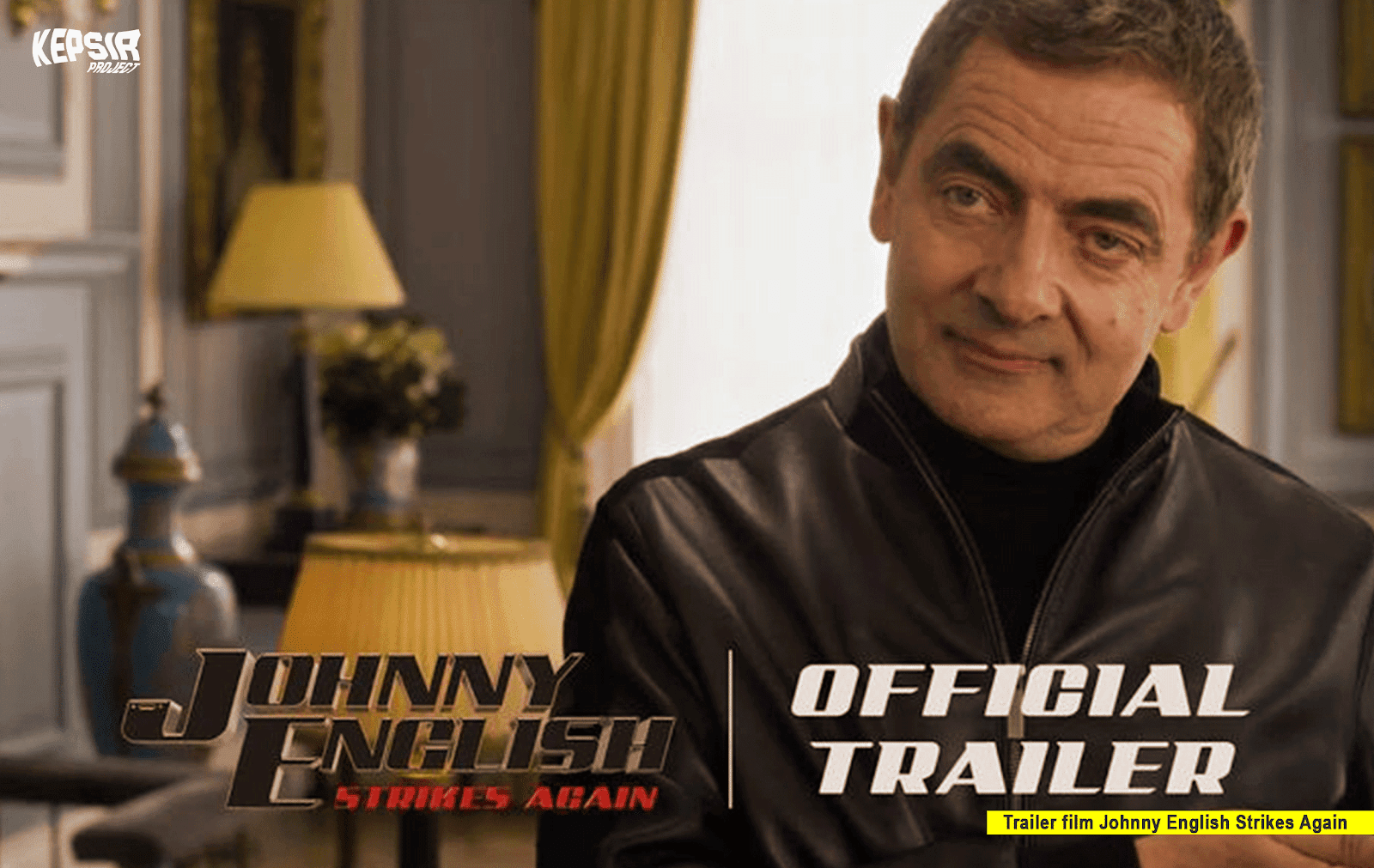 PICT POST NEW 2018 Johnny English Strikes Again