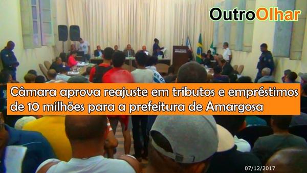 Amargosa: Câmara aprova reajuste em tributos e empréstimos de 10 milhões para a prefeitura