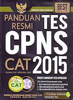 Judul Buku : Panduan Resmi Tes CPNS 2015 – Paket Lengkap Tes CPNS CAT – Disertai CD Simulasi CAT