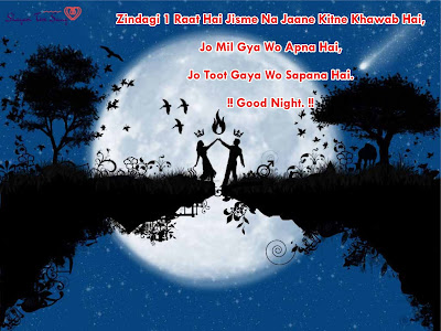 Zindagi 1 Raat Hai Na Good Night Shayari