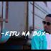VIDEO | NUH MZIWANDA X BEN POL - KITU NA BOX
