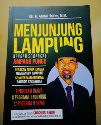 Menjunjung Lampung Dengan Semangat Ampang Pungu Karya KH. Ir. Abdul Hakim