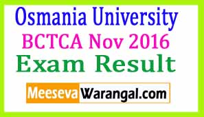 Osmania University BCTCA Nov 2016 Exam Results