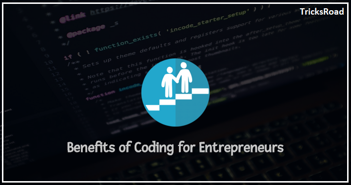 5 Benefits of Coding for Entrepreneurs