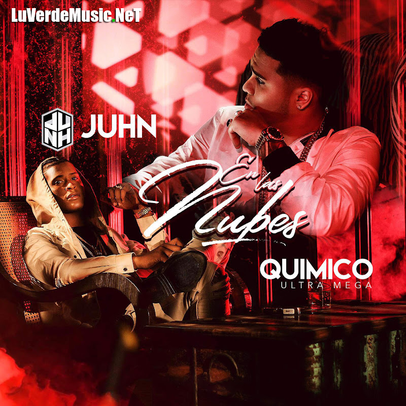 Juhn El All Star Ft. Químico Ultra Mega – En Las Nubes