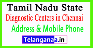 Diagnostic Centers In Chennai