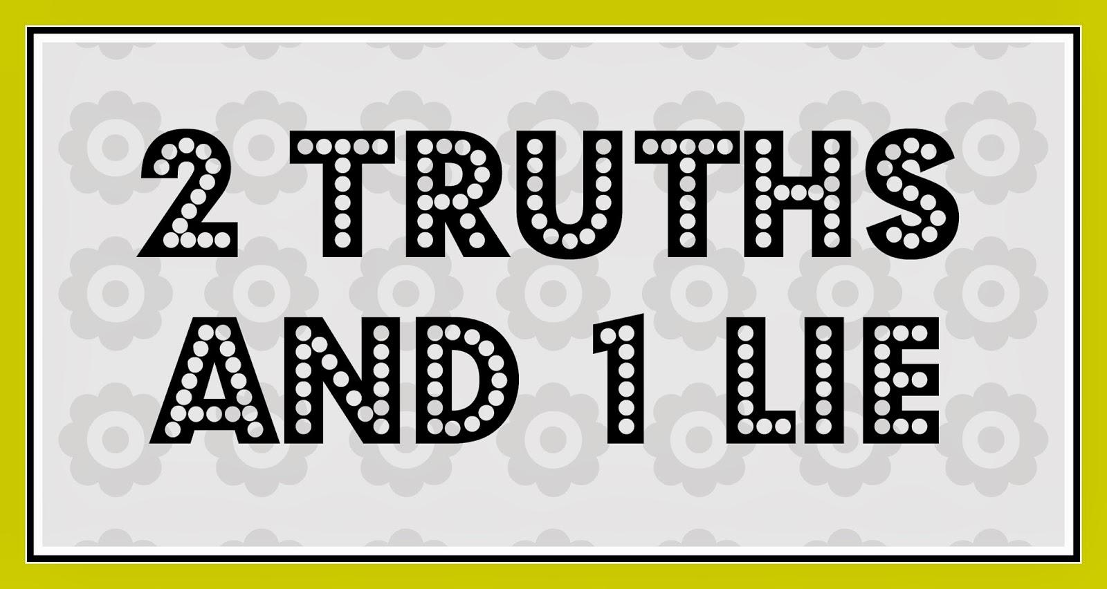 Meg Go Run 2 Truths And 1 Lie