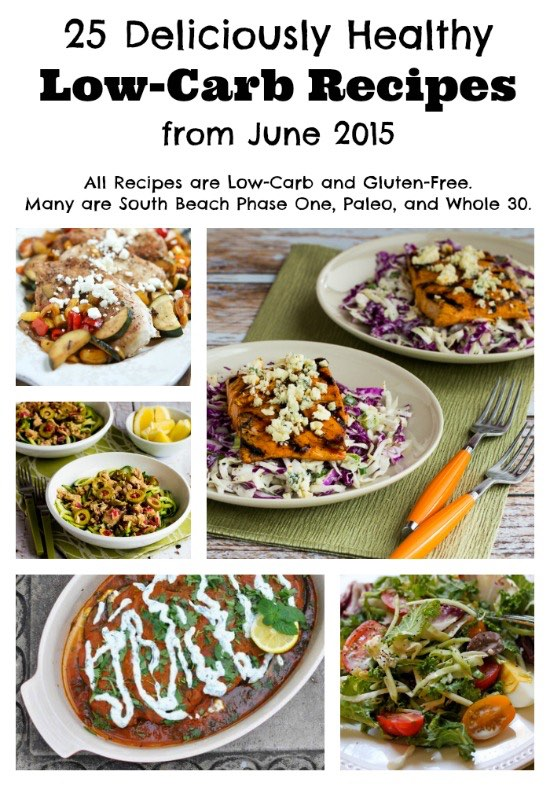 25 Deliciously Healthy Low-Carb Recipes from June 2015 (Gluten-Free, South Beach Diet, Paleo, Whole 30)
