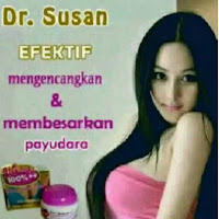 Dr Susan Cream ~ CREAM PEMBESAR DAN PENGENCANG PAYUDARA SECARA ALAMI