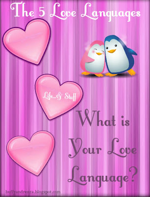 The 5 love languages - buffyandrenza.blogspot.com