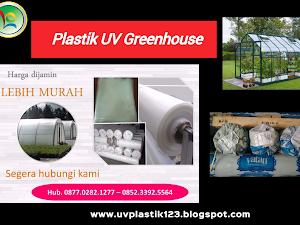 Manfaat Plastik Uv - Plastik Uv Greenhouse
