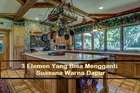 3 Elemen Yang Bisa Mengganti Suasana Warna Dapur, bukusemu dapur, bukusemu lifestyle