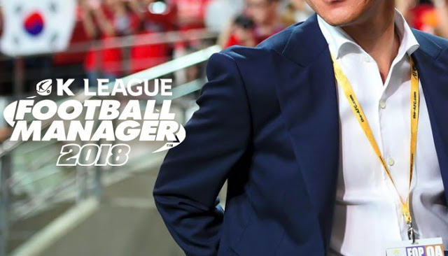The K League Football Manager 2018 Challenges: The Road to the Russia World Cup