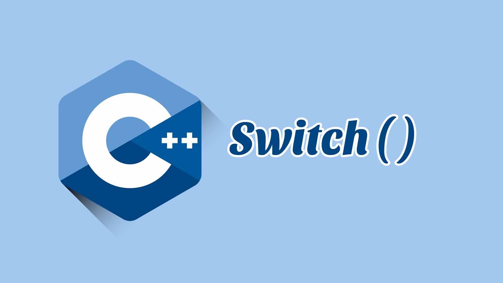 Percabangan dengan Switch C++ disertai Contoh, Tugas dan Jawaban