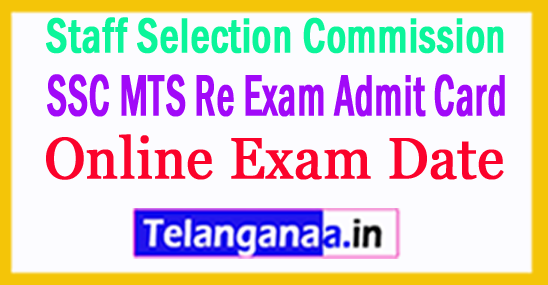 SSC MTS Re Exam Admit Card 2017 New Online Exam Date