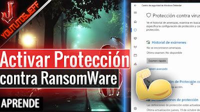 Activar Protección contra RansomWare en Windows 10 Fall Creators Update