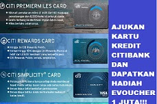 Cara Apply Kartu Kredit Citibank dapat reward 1 Juta eVoucher Tokopedia