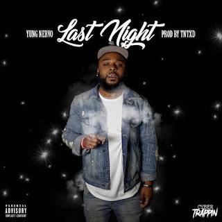 New Music: Yung Nervo- Last Night