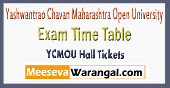 YCMOU Yashwantrao Chavan Maharashtra Open University Exam Time Table 2018 Hall Tickets