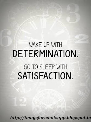 Good Morning with Determination and Satisfaction